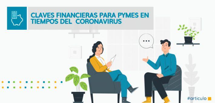 Claves financieras para Pymes en Tiempos del Coronavirus