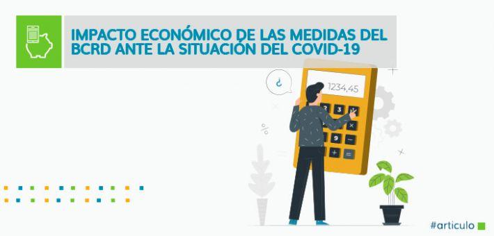 Impacto económico de las medidas del BCRD ante la situación del COVID-19