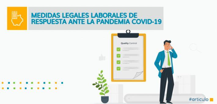 Medidas legales laborales de respuesta ante la pandemia covid-19